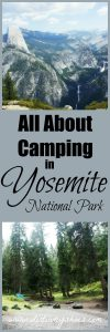 Learn all about camping in Yosemite National Park -- tips from a former park ranger!