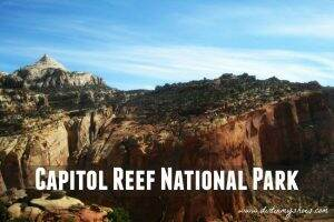 Capitol Reef National Park || Dirt In My Shoes