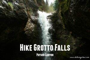 Grotto Falls || Utah || Dirt In My Shoes