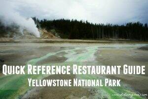 Quick Reference Restaurant Guide || Yellowstone National Park || Dirt In My Shoes