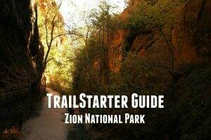 TrailStarter Guide || Zion National Park || Dirt In My Shoes