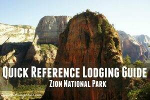 Quick Reference Lodging Guide || Zion National Park || Dirt In My Shoes