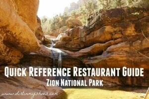 Quick Reference Restaurant Guide || Zion National Park || Dirt In My Shoes