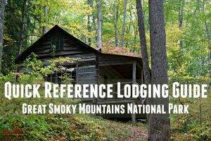 Great Smoky Mountains Lodging Guide || Dirt In My Shoes