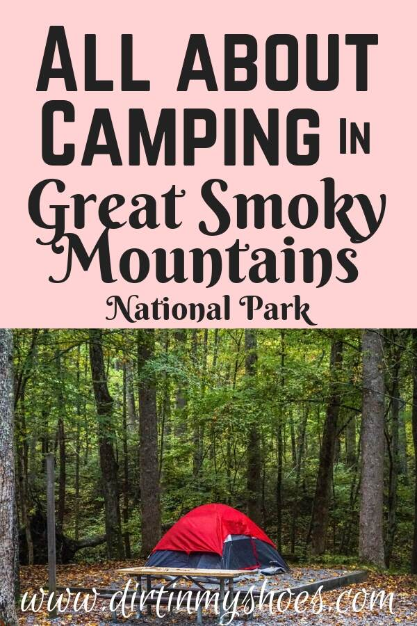 All About Camping in Great Smoky Mountains National Park || Dirt In My Shoes