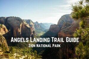 Angels Landing Trail Guide || Zion National Park || Dirt In My Shoes
