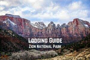 Lodging Guide || Zion National Park || Dirt In My Shoes