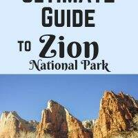 The Ultimate Guide to Zion National Park || Dirt In My Shoes