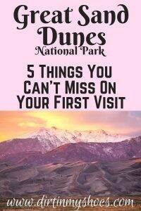 5 Things You Can't Miss On Your First Visit to Great Sand Dunes National Park || Colorado || Dirt In My Shoes